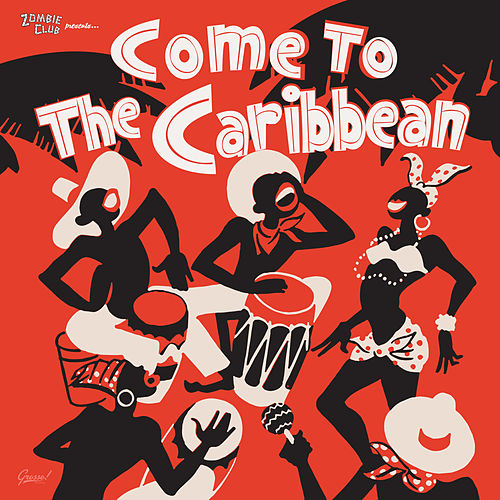 Come to the Caribbean de Various Artists