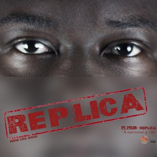 Replica by Elisha