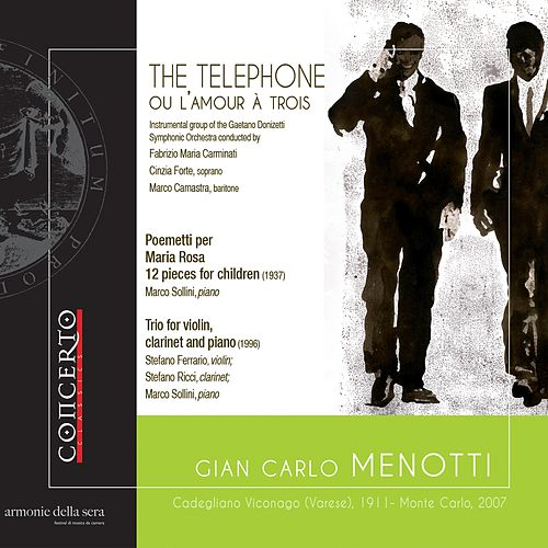 Menotti: The Telephone, Trio & Poemetti by Various Artists
