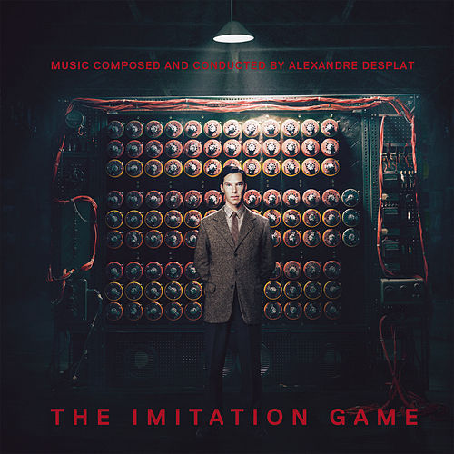 The Imitation Game (Original Motion Picture Soundtrack) von Alexandre Desplat