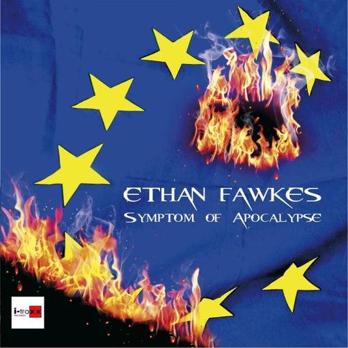 Symptom Of Apocalypse de Ethan Fawkes