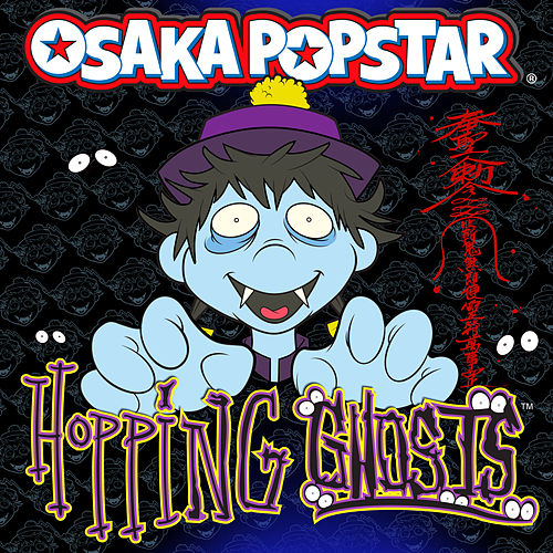 Hopping Ghosts de Osaka Popstar