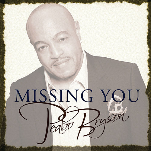 Missing You de Peabo Bryson