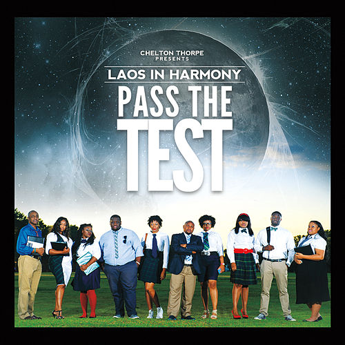 Pass the Test by Laos In Harmony