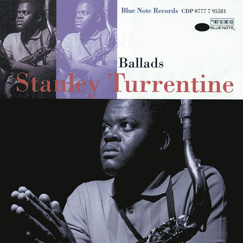 Ballads de Stanley Turrentine