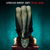 Gods and Monsters (From American Horror Story)  [feat. Jessica Lange] by American Horror Story Cast