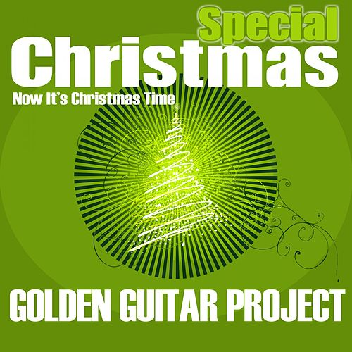 Special Christmas (Now It's Christmas Time) de Golden Guitar Project