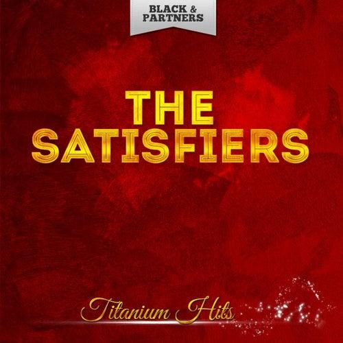 Titanium Hits de The Satisfiers