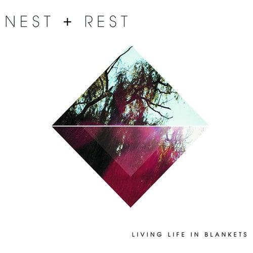 Living Life in Blankets von Nest