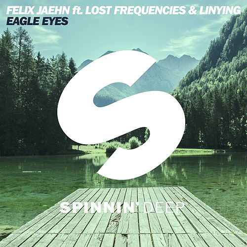 Eagle Eyes van Felix Jaehn