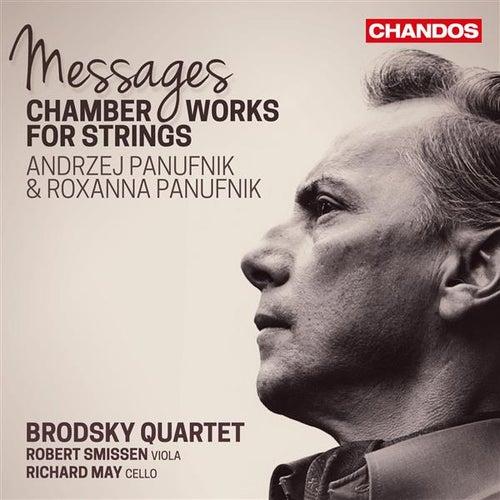 Andrzej & Roxanna Panufnik: Messages von Brodsky Quartet
