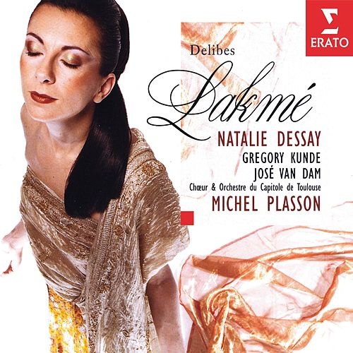 Lakme Dessay Plasson by Natalie Dessay