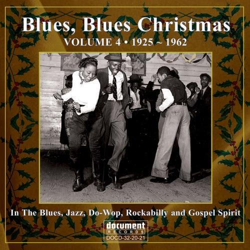 Blues Blues Christmas, Vol 4 de Various Artists