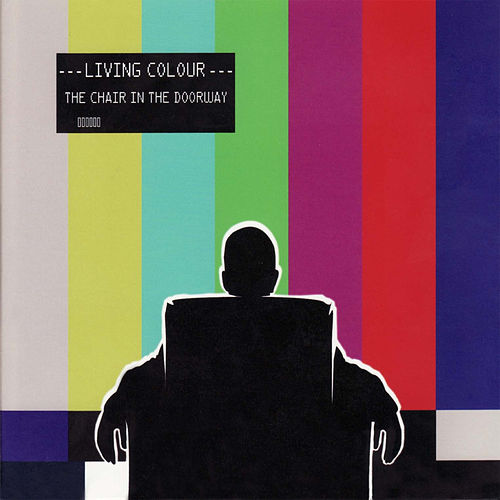 The Chair in the Doorway von Living Colour