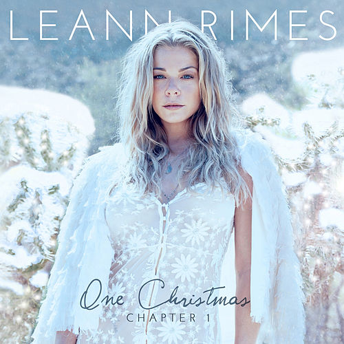 One Christmas: Chapter One von LeAnn Rimes