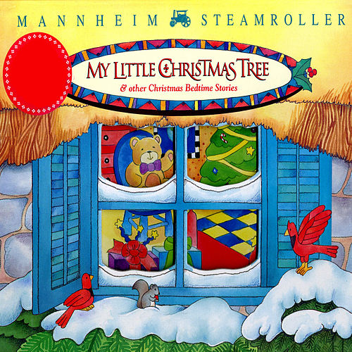 My Little Christmas Tree de Mannheim Steamroller