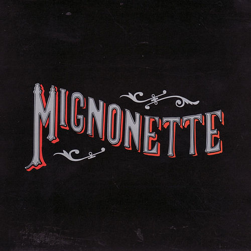Mignonette by The Avett Brothers