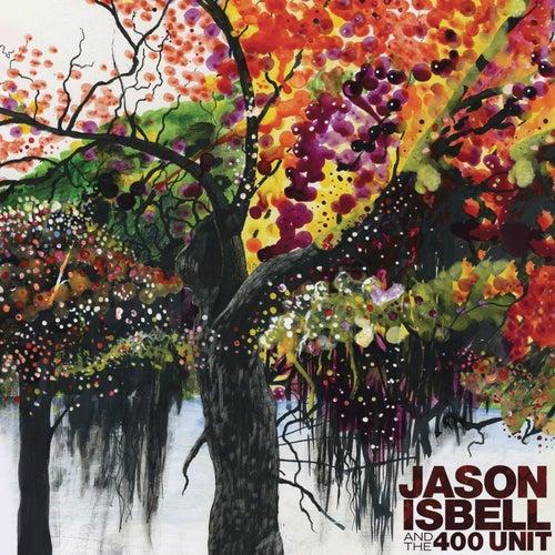 Jason Isbell and the 400 Unit (Deluxe) de Jason Isbell