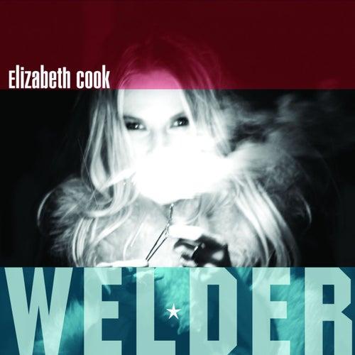 Welder by Elizabeth Cook