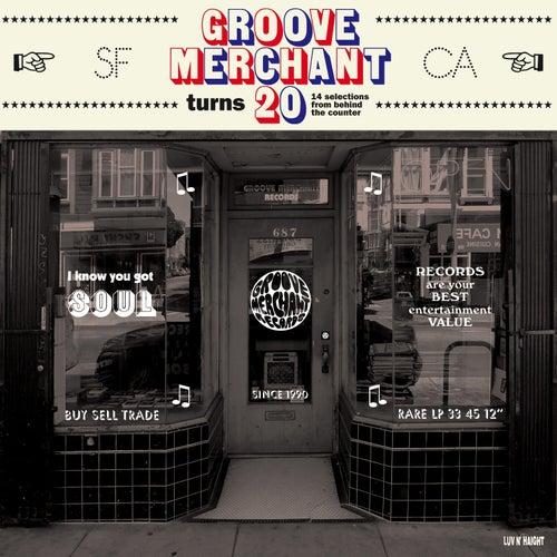 Groove Merchant Turns 20 von Various Artists