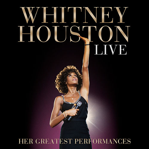 Whitney Houston Live: Her Greatest Performances de Whitney Houston