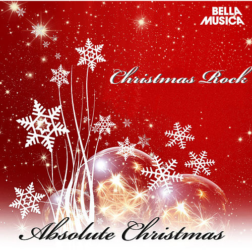 Absolute Christmas - Christmas Rock von Various Artists