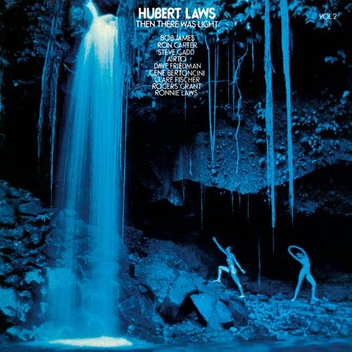 Then There Was Light, Vol. 2 von Hubert Laws