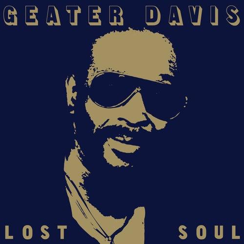 Lost Soul de Geater Davis