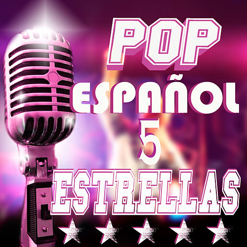 Pop Español Cinco Estrellas von Various Artists
