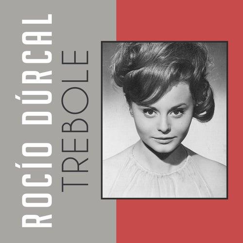 Trebole by Rocío Dúrcal
