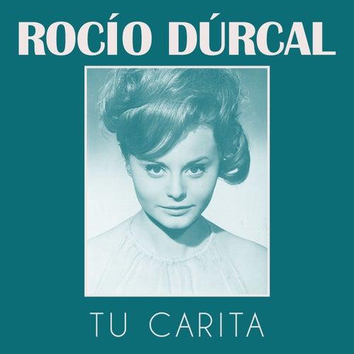 Tu Carita by Rocío Dúrcal