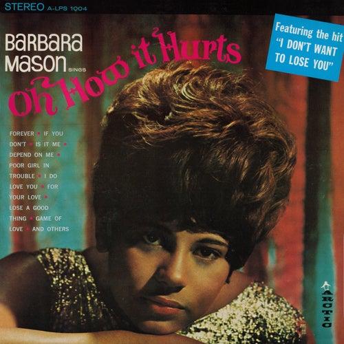 Oh, How It Hurts de Barbara Mason