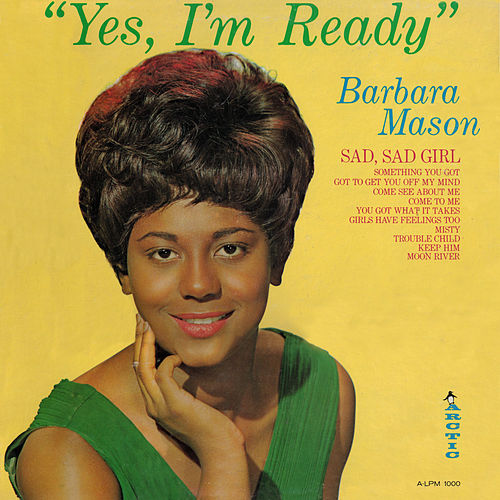 Yes I'm Ready de Barbara Mason