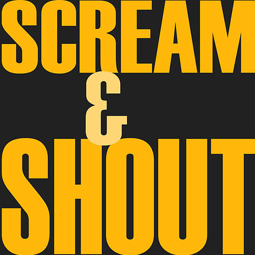 Scream & Shout by Hip Hop's Finest
