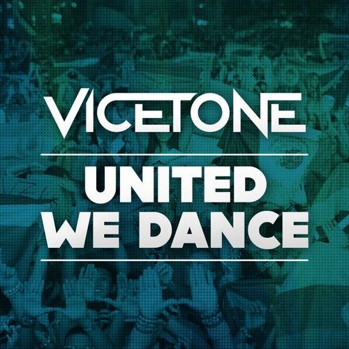 United We Dance (Radio Edit) by Vicetone