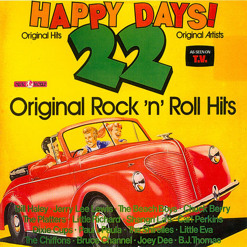 Happy Days! - 22 Original Rock 'n' Roll Hits by Various Artists