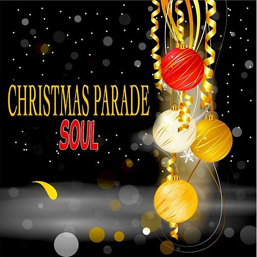 Christmas Parade Soul by Various Artists