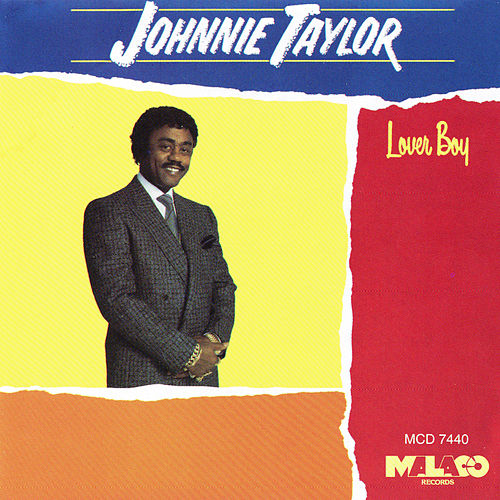 Lover Boy von Johnnie Taylor