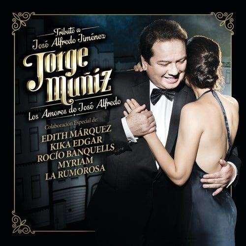 Jorge Muñiz Los Amores De José Alfredo de Jorge Muñiz