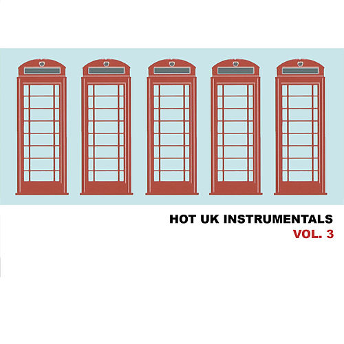 Hot Uk Instrumentals, Vol. 3 by Various Artists