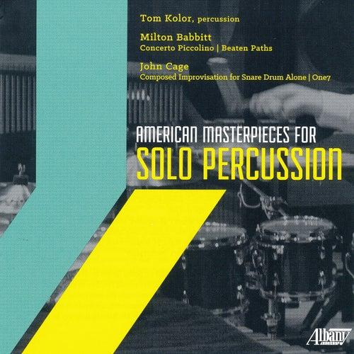 American Masterpieces for Solo Percussion de Tom Kolor