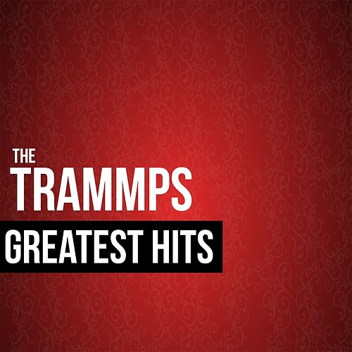 The Trammps Greatest Hits de The Trammps