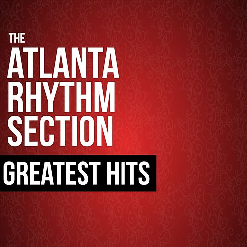 The Atlanta Rhythm Section Greatest Hits de Atlanta Rhythm Section