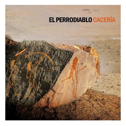 Cacería by El Perrodiablo