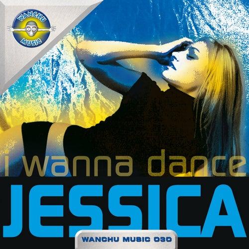 I Wanna Dance von Jessica