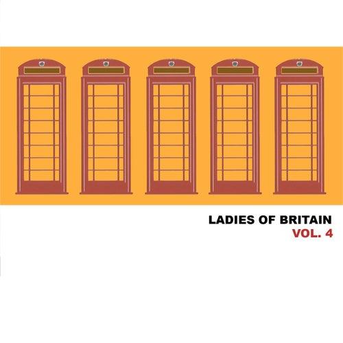 Ladies of Britain, Vol. 4 by Various Artists