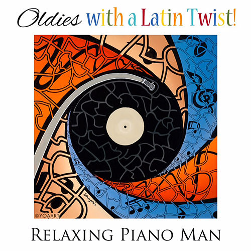 Oldies with a Latin Twist de Relaxing Piano Man