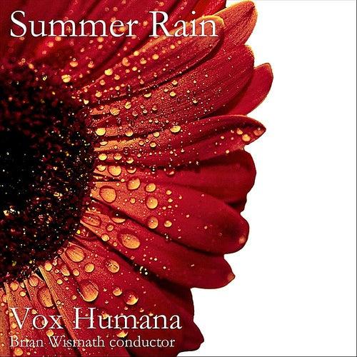 Summer Rain von Vox Humana