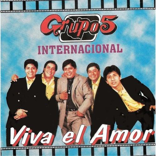Viva el Amor de Grupo 5