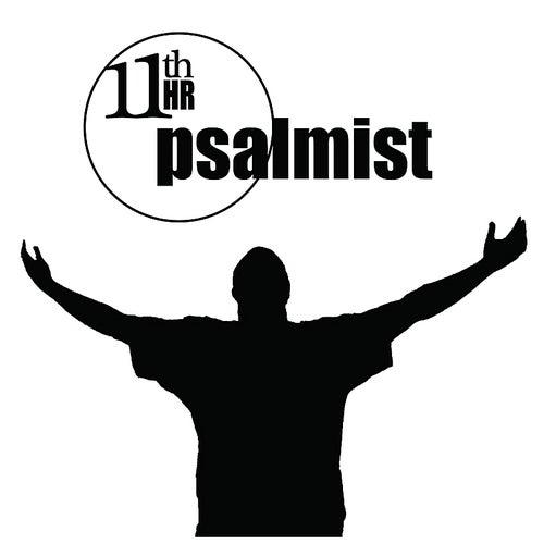 11th Hour Psalmist de 11th Hour